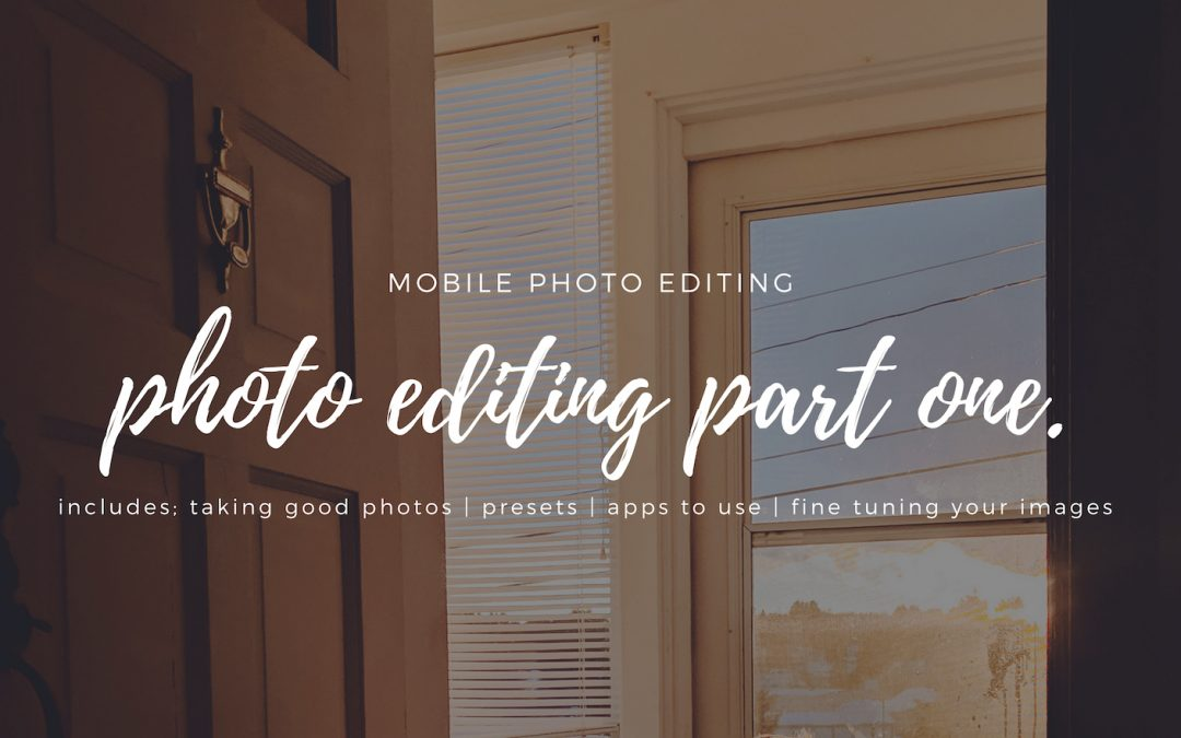 Photo Editing – Part 01